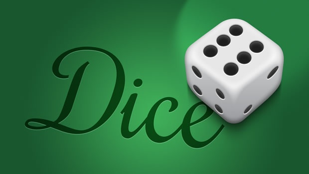 A die, with dice written in the background and a loud gradient. Just the die would be more effective